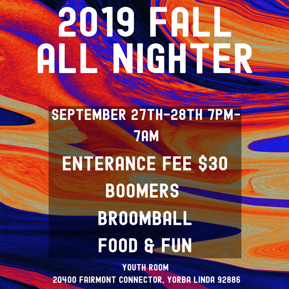 2019 Fall All-Nighter at Canyon Hills Friends Church