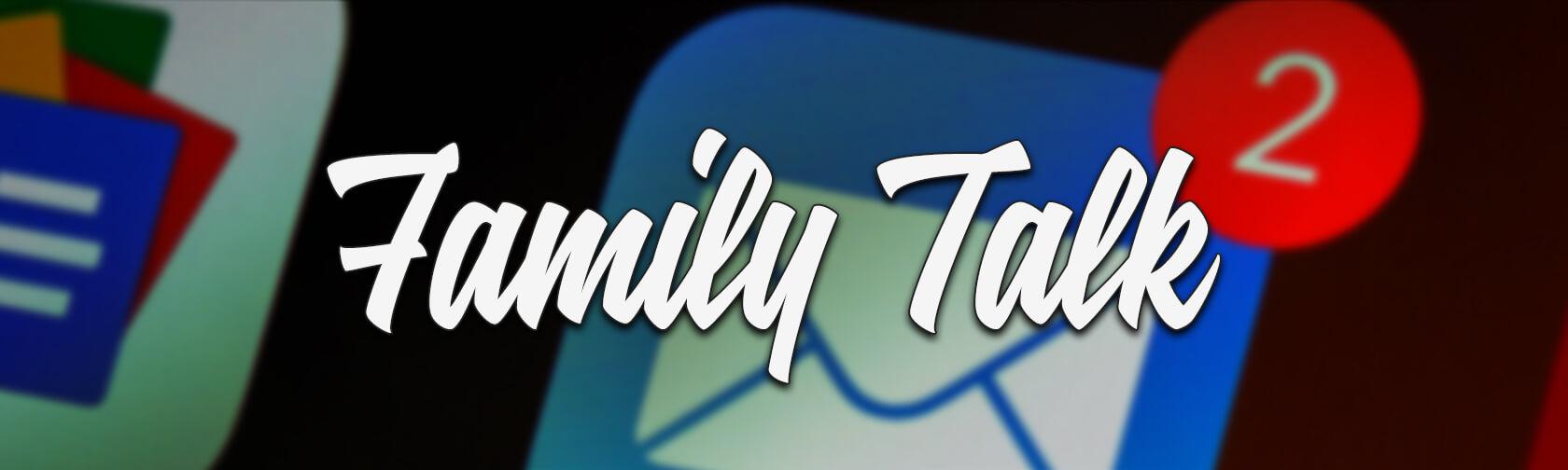 Family Talk Newsletter