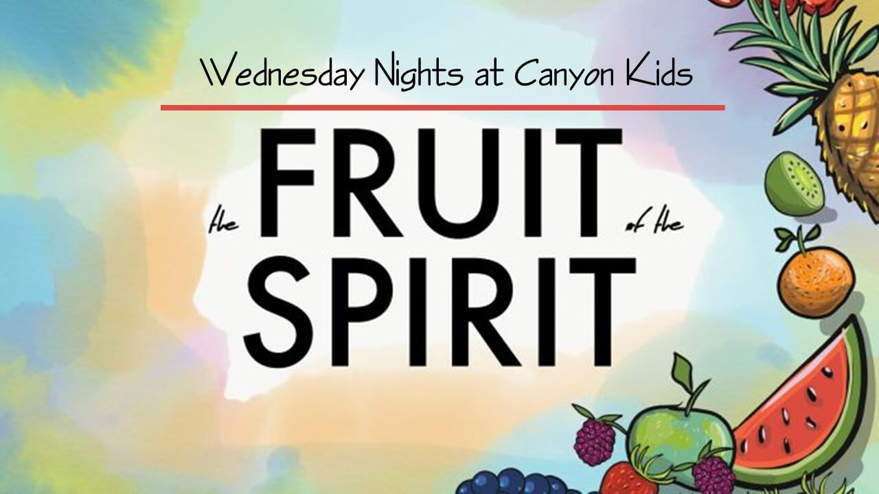 Wednesday Study: The Fruit of the Spirit