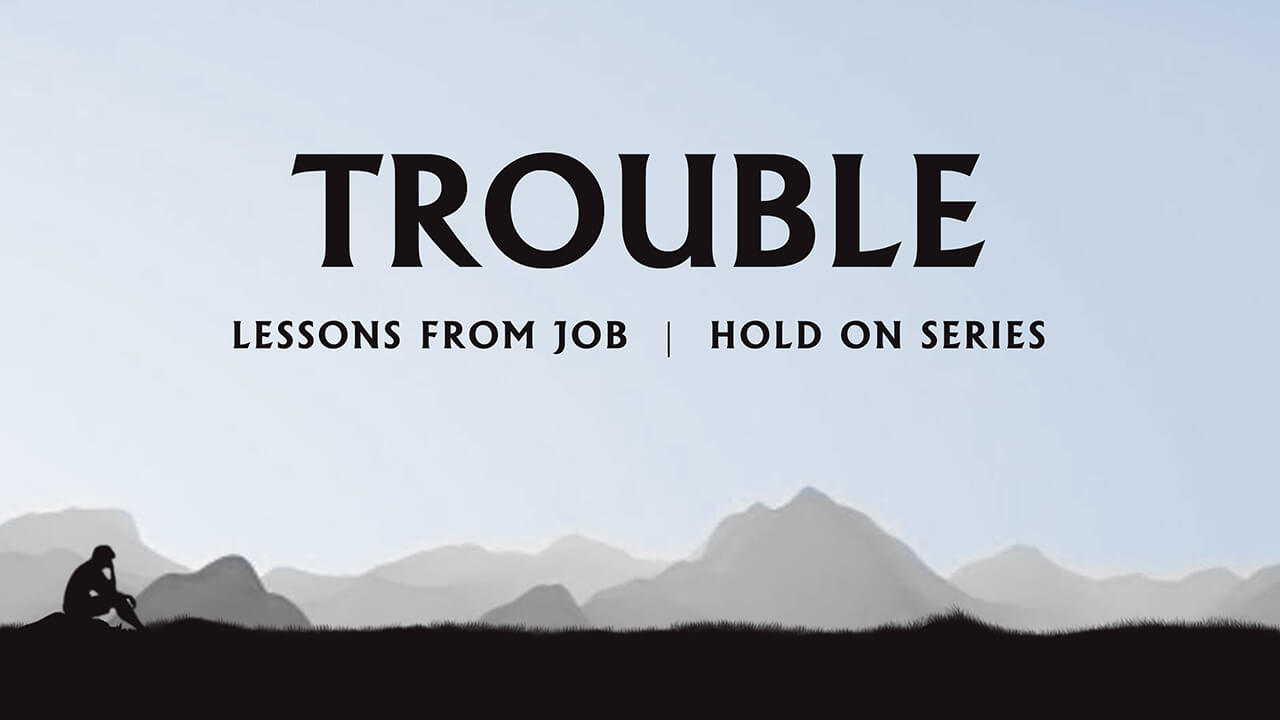 Hold On: Part 2 - Trouble