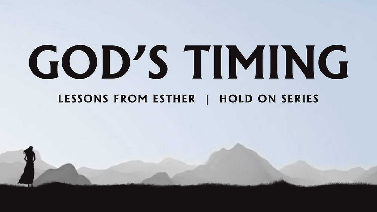 Hold On: Part 3 - God's Timing