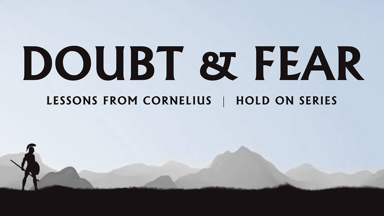 Hold On: Part 5 - Doubt & Fear