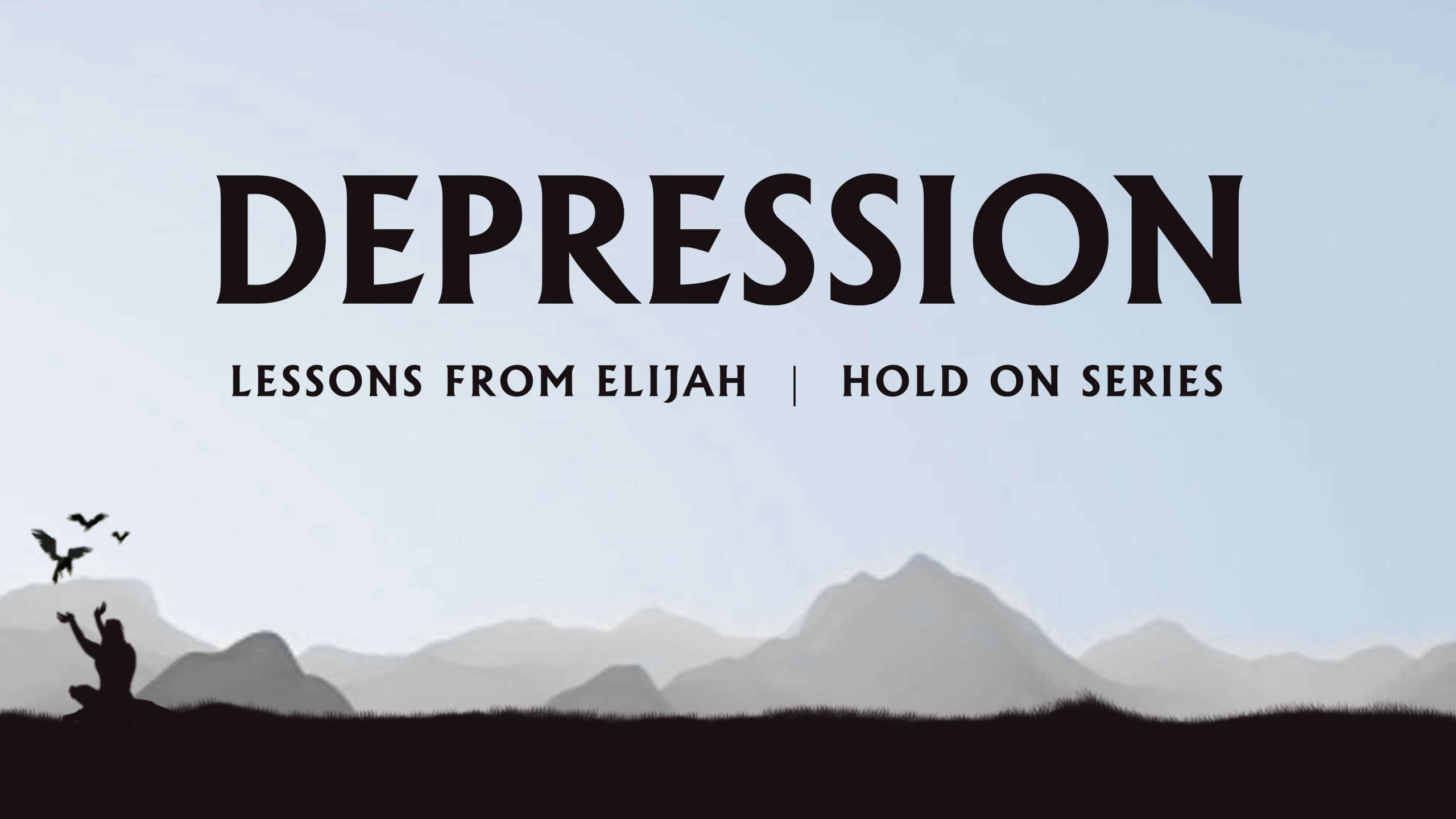 Hold On: Part 7 - Depression