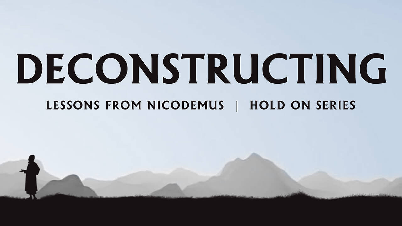 Hold On: Part 8 - Deconstructing
