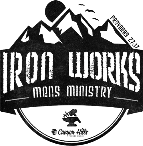 IronWorks - Men's Ministry at Canyon Hills Friends Church