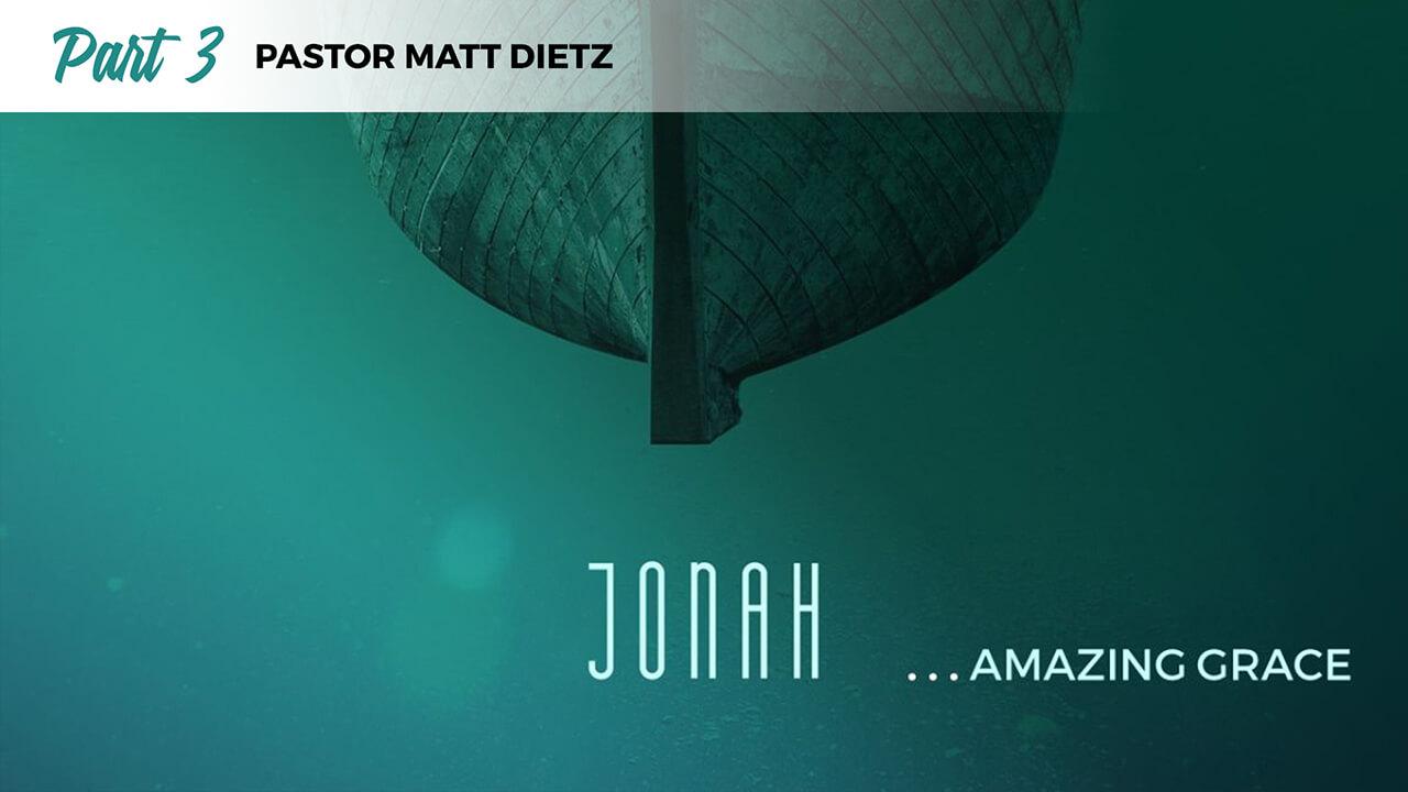 Jonah: Part 3