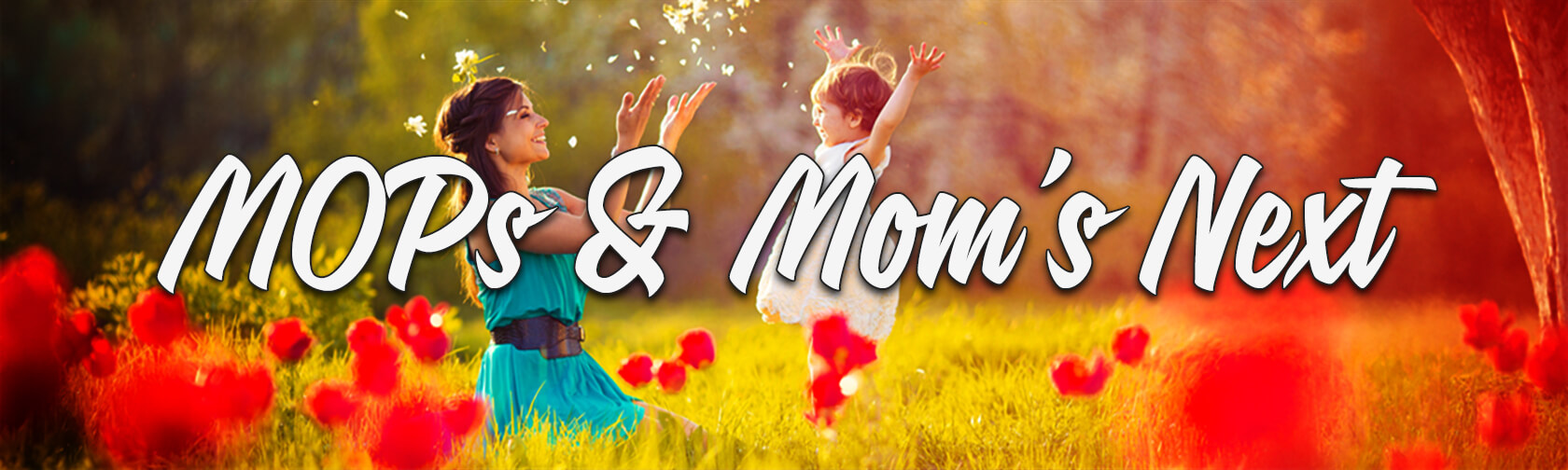 MOPs & MOM'S NEXT: Mothers of Preschoolers at Canyon Hills Friends Church