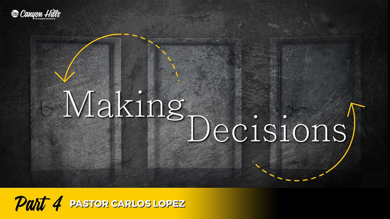 Making Decisions: Part 4