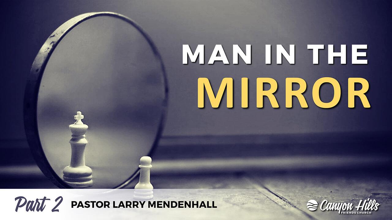 Man in the Mirror: Part 2