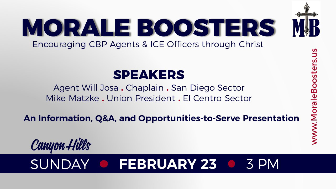 Morale Boosters: Encouraging CBP Agents & ICE Officers Through Christ