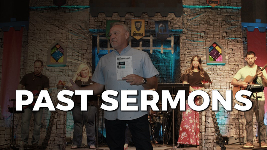 Past Sermons at Canyon Hills Friends Church