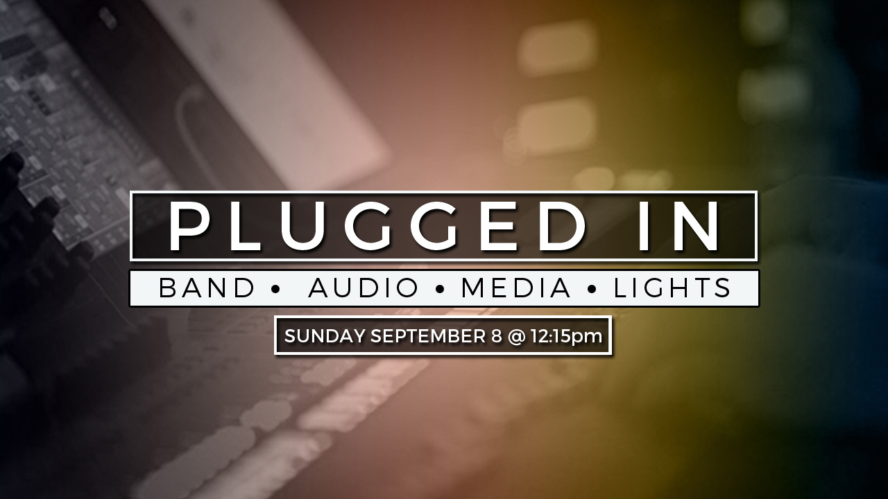 Plugged In Technician Training at Canyon Hills Friends Church