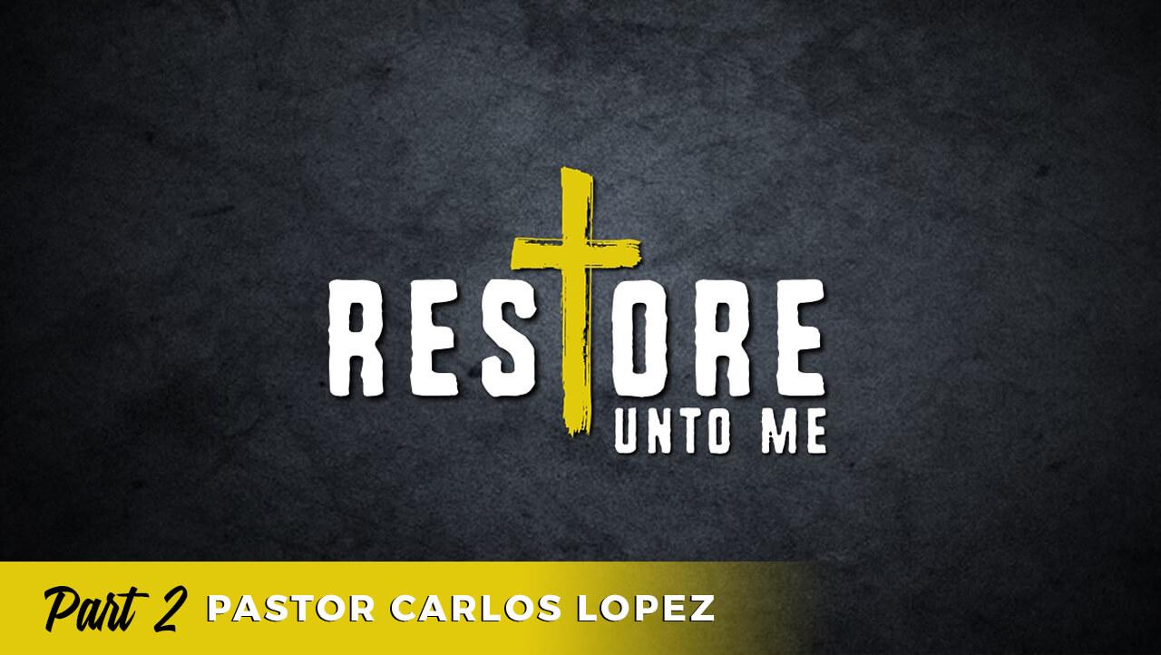 Restore: Part 2