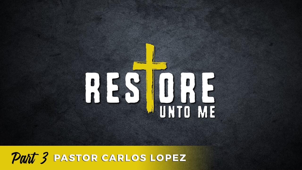 Restore: Part 3