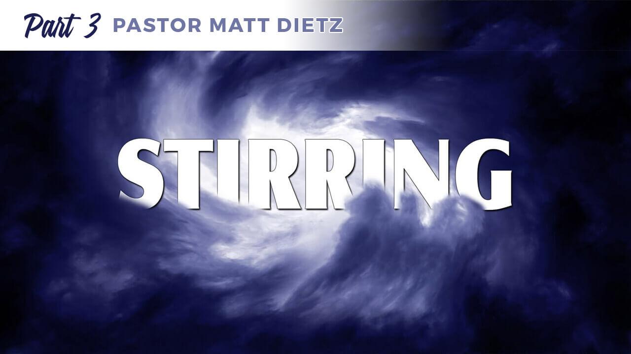 Stirring: Part 3