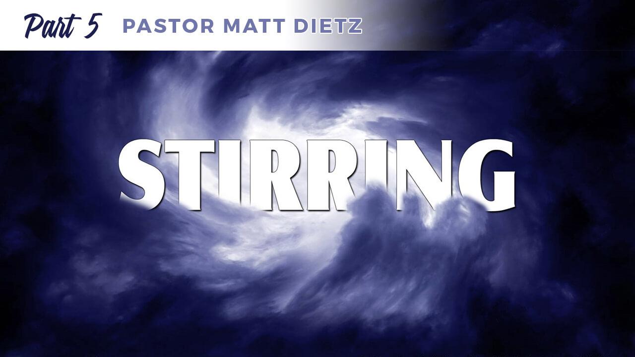 Stirring: Part 5