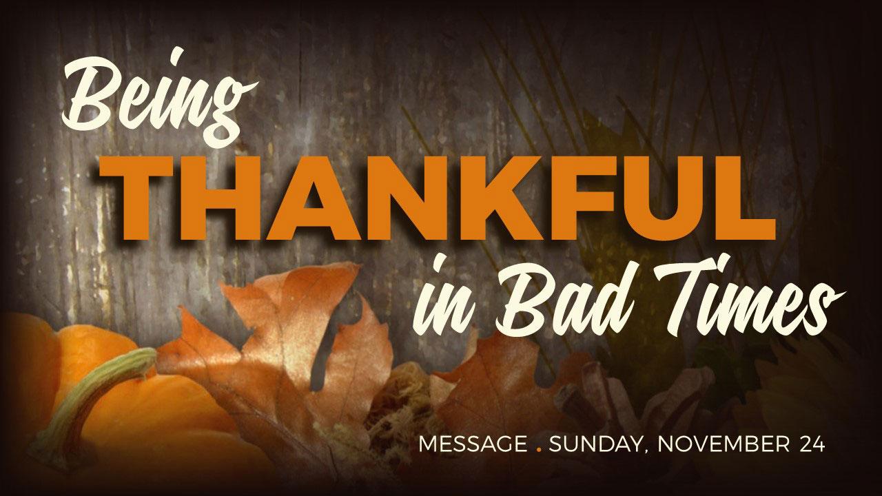 Thanksgiving Message 2019 at Canyon Hills Friends Church