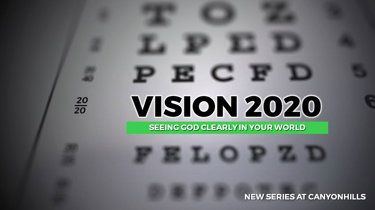 Vision 2020 Message Series at Canyon Hills Friends Church