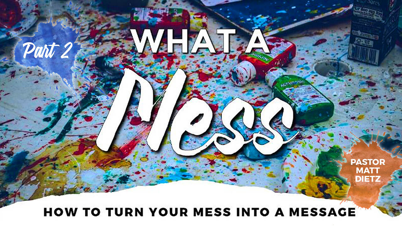 What a Mess: Part 2